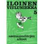 Viulukoulu Iloinen Viuluniekka 5 / USMA ASEMANVAIHTOJEN ALKEET