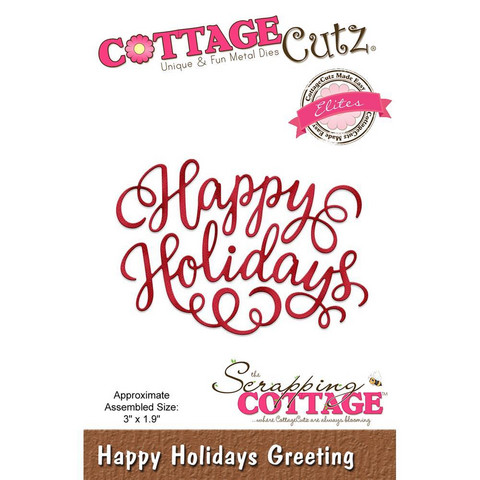 Cottage Cutz - Happy Holiday Greeting, Stanssi