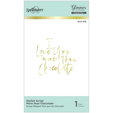 Spellbinders - Glimmer Hot Foil Plate, Stylish Script More Than Chocolate