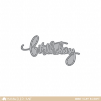 Stanssi, Mama Elephant Creative Cuts, Birthday Script