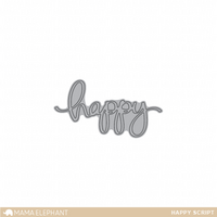 Stanssi, Mama Elephant Creative Cuts, Happy Script