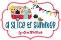 A Slice of Summer
