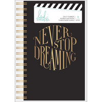Heidi Swapp - Undated Daily Planner Spiral Bound, Never Stop Dreaming