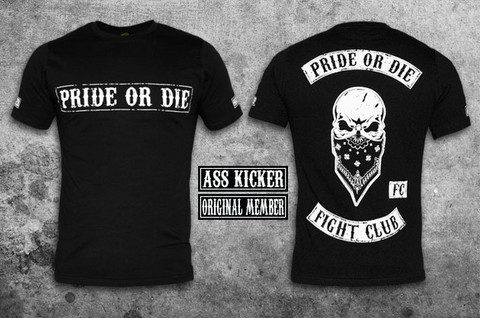 Pride Or Die fight club tee