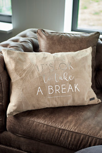 It's Ok To Take A Break Pillow Cover brwn 65x45
