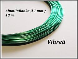Värillinen alumiinilanka Ø 1 mm, 10 metriä, vihreä