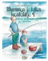 Mummon ja lasten luontokirja, elämää vedessä ja rannoilla