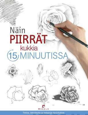 Näin piirrät kukkia 15 minuutissa