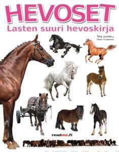 Hevoset - lasten suuri hevoskirja