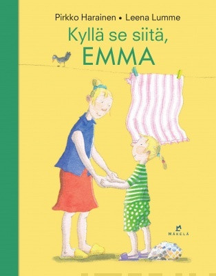 Kylla se siitä, Emma, sid.