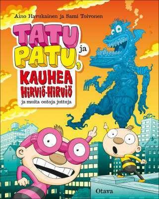 Tatu ja Patu, kauhea hirviö-hirviö