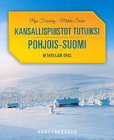 Kansallispuistot tutuiksi, Pohjois-Suomi