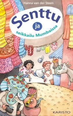 Senttu ja seikkailu Mumbaissa