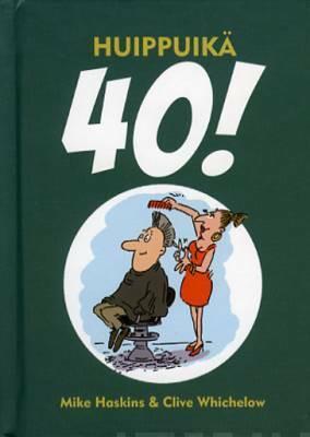 Huippuikä 40!