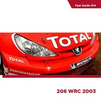 Fast Guide, Peugeot 206 WRC 2003