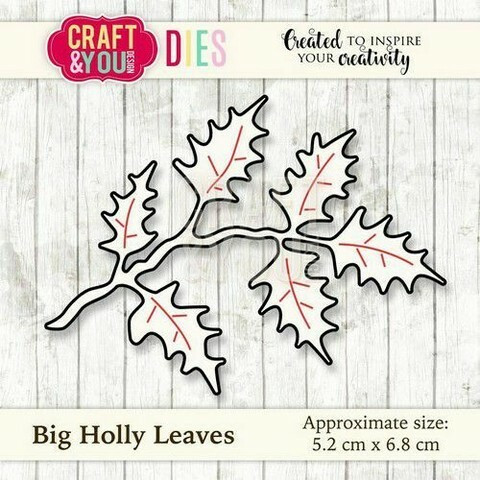 Craft & You: Big Holly Leaves -stanssi