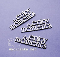 Inscriptions Set: Enjoy the Moments - leikekuviopakkaus