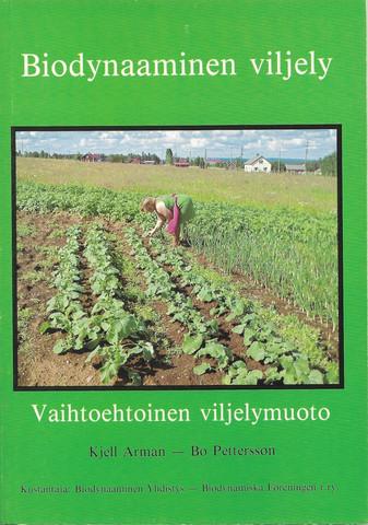 Biodynaaminen viljely, vaihtoehtoinen viljelymuoto