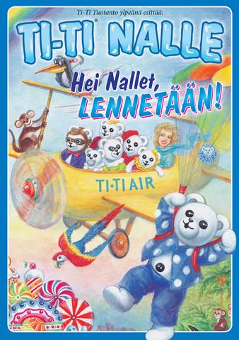 Ti-Ti Nalle: Hei Nallet, lennetään! dvd