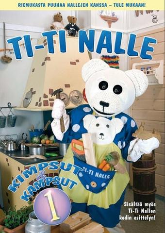 Ti-Ti Nalle: Kimpsut ja kampsut 1 dvd