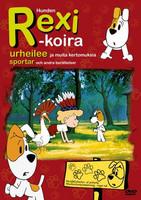 Rexi Koira urheilee ja muita kertomuksia dvd