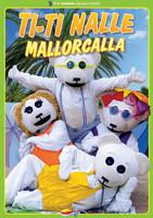 Ti-Ti Nalle Mallorcalla dvd