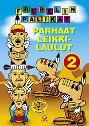 Fröbelin Palikat: Parhaat leikkilaulut 2 dvd