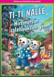 Ti-Ti Nalle: Hirsimetsän salaisuuksien yö dvd