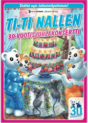Ti-Ti Nallen 30-vuotisjuhlakonsertti dvd