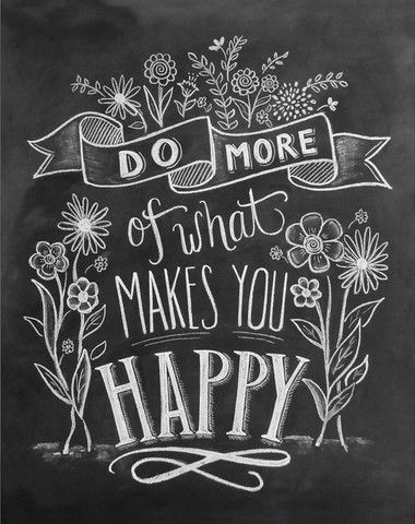 Kuvahaun tulos haulle do more of what makes you happy