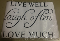 Sisustusteksti Live Well Laugh Often Love Much