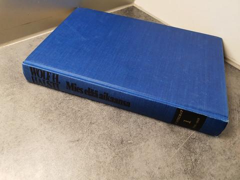 Wolfh Halsti, Mies elää aikaansa 1 -kirja