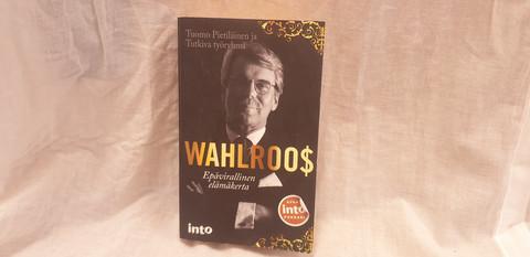 Wahlroos, Epävirallinen elämäkerta -kirja