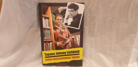 Tapaus Johnny Liebkind - Erään oikeusmurhan tarina -kirja