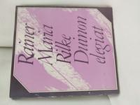 Rainer Maria Rilke - Duinon elegiat (1974)