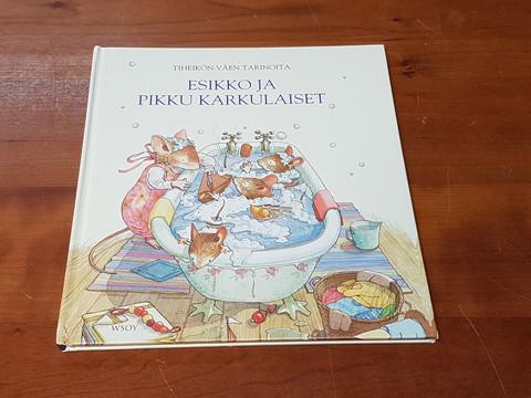 Lastenkirja (Tiheikön väen tarinoita - Esikko ja pikku karkulaiset)