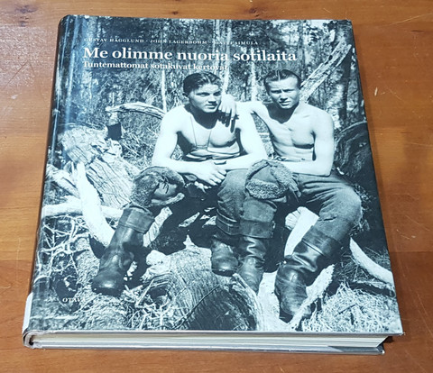 Kierrätyskirja (Gustav Hägglund, John Lagerbohm, Matti Simula. Me olimme nuoria sotilaita. Tuntemattomat sotakuvat kertovat)