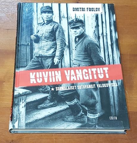 Kierrätyskirja (Dmitri Frolov. Kuviin vangitut - Suomalaiset sotavangit valokuvissa)