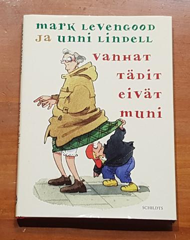 Kirja (Mark Levengood ja Unni Lindell - Vanhat tädit eivät muni)
