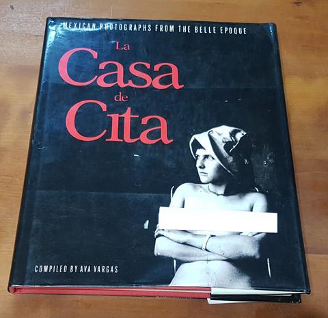 Kirja (La Casa de Cita - Mexican Photographs From The Belle Epoque)