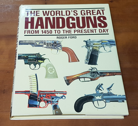Kirja (Roger Ford - The World's Great Handguns From 1450 To The Present Day)