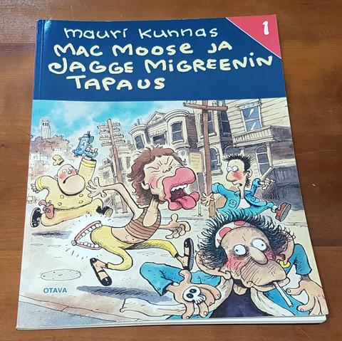 Sarjakuvakirja (Mauri Kunnas - Mac Moose ja Jagge Migreenin tapaus)
