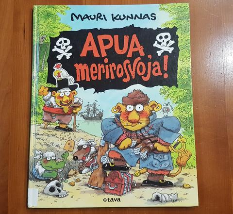 Lasten kierrätyskirja (Mauri Kunnas - APUA, merirosvoja!)