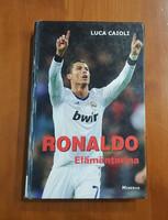 Kierrätyskirja (Luca Caioli - Ronaldo elämäntarina)