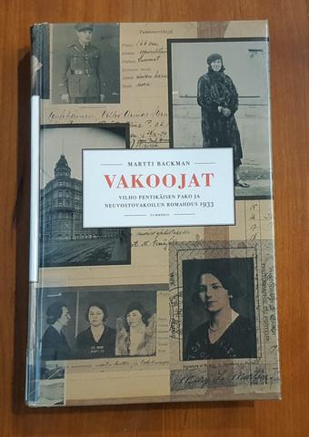 Kierrätyskirja (Martti Backman - Vakoojat - Vilho Pentikäisen pako ja neuvostovakoilun romahdus 1933)