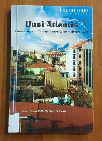 Kierrätyskirja (Uusi Atlantis - Puheenvuoroja Euroopan utopioista ja dystopioista. Toim. Ville Hytönen & Pauli Rautiainen)