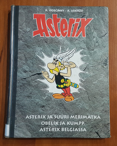 Lasten kierrätyskirja (R. Goscinny, A. Uderzo - Asterix ja suuri merimatka, Obelix ja kumppanit, Asterix Belgiassa)