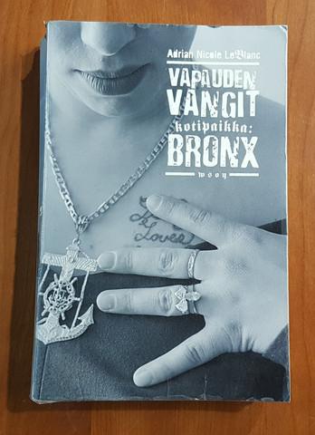 Kierrätyskirja (Adrian Nicole LeBlanc - Vapauden vangit - kotipaikka Bronx)