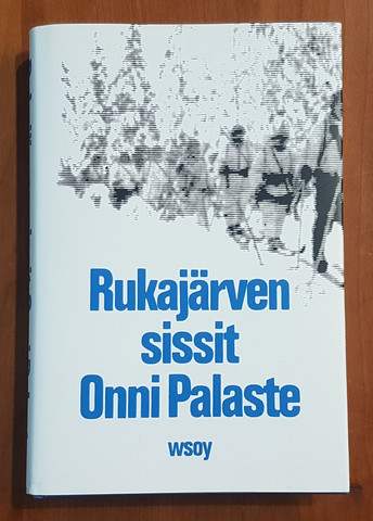 Kirja (Onni Palaste - Rukajärven sissit)