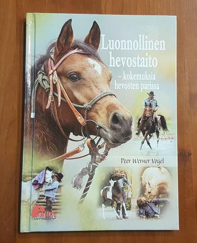 Kirja (Peer Werner Vogel - Luonnollinen hevostaito, kokemuksia hevosten parissa)